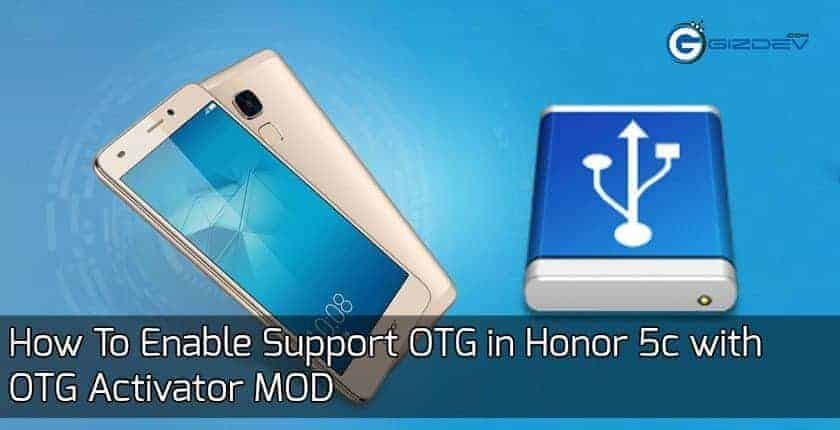 honor 5c otg - How To Enable Support OTG in Honor 5c with OTG Activator MOD