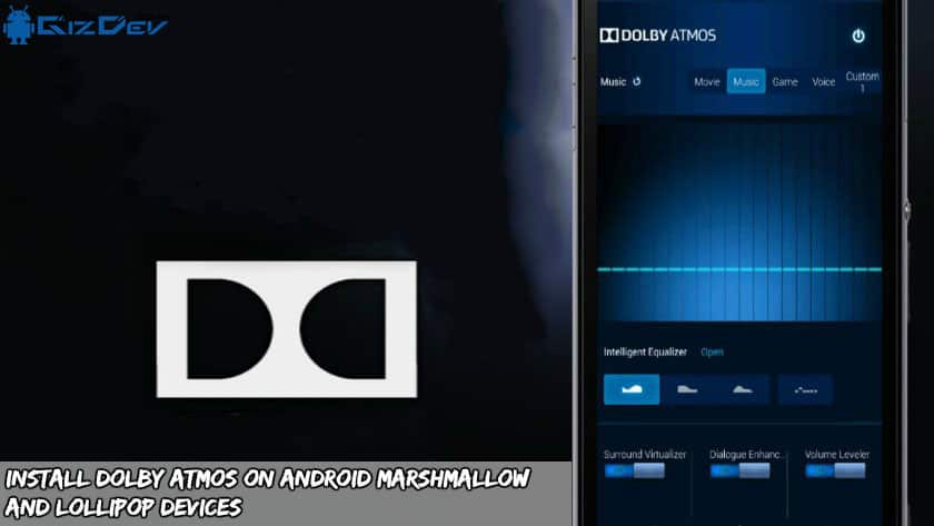 Install Dolby Atmos on Android Marshmallow and Lollipop