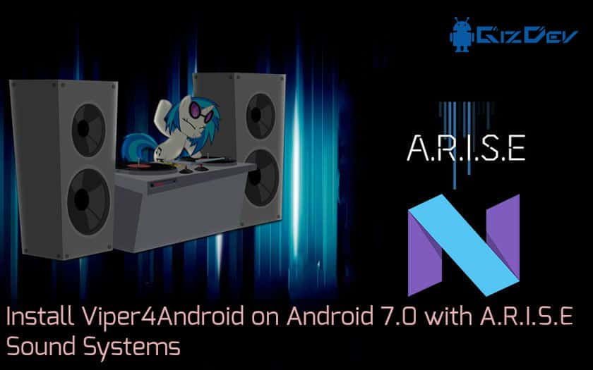 A.R.I.S.E Sound Systems - [UPDATE] Install Viper4Android on Android 7.0 with ARISE Sound Systems