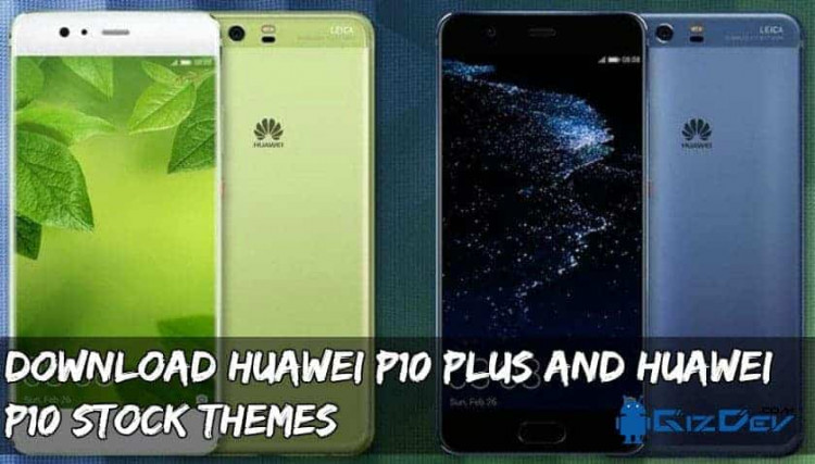 Huawei P10 Stock Themes