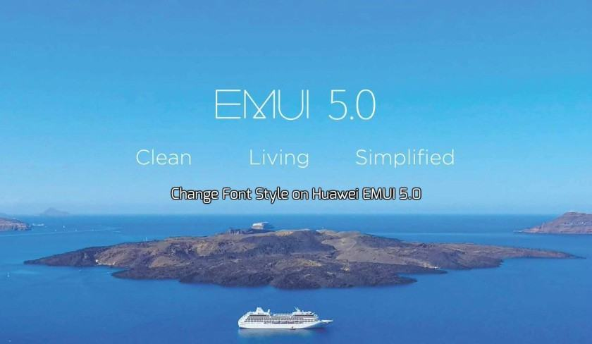 How to Change Font Style on Huawei EMUI 5 0 Without Root