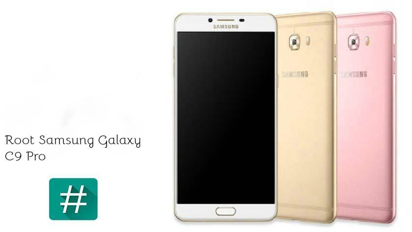 Root Samsung Galaxy C9 Pro Install TWRP