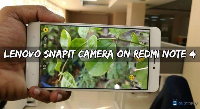 Lenovo SNAPit Camera On Redmi Note 4