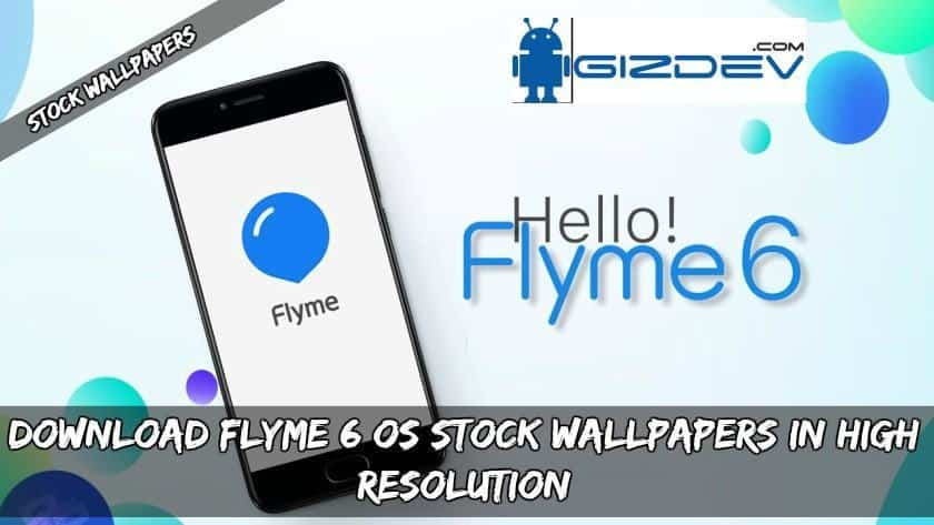 Download Flyme 6 OS Stock Wallpapers In High Resolution