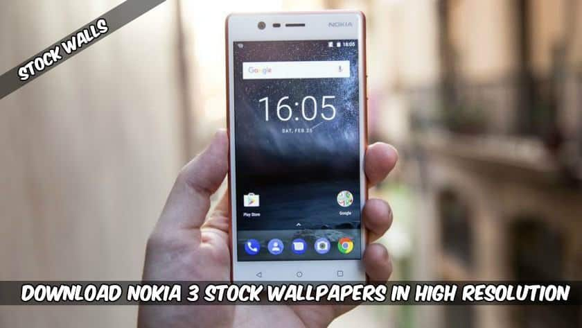 Download Nokia 3 Stock Wallpapers In High Resolution