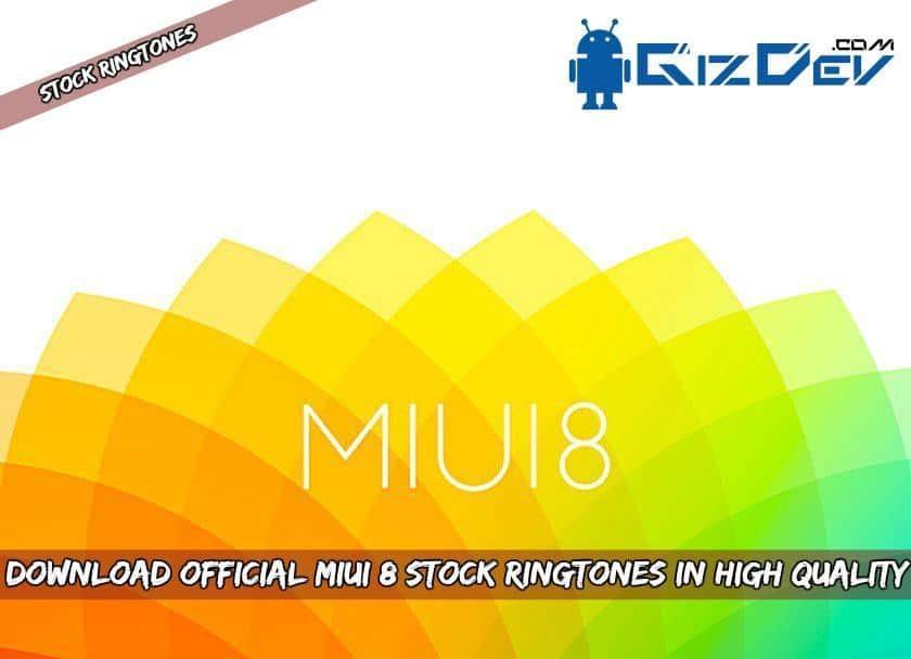 MIUI 8 Stock Ringtones
