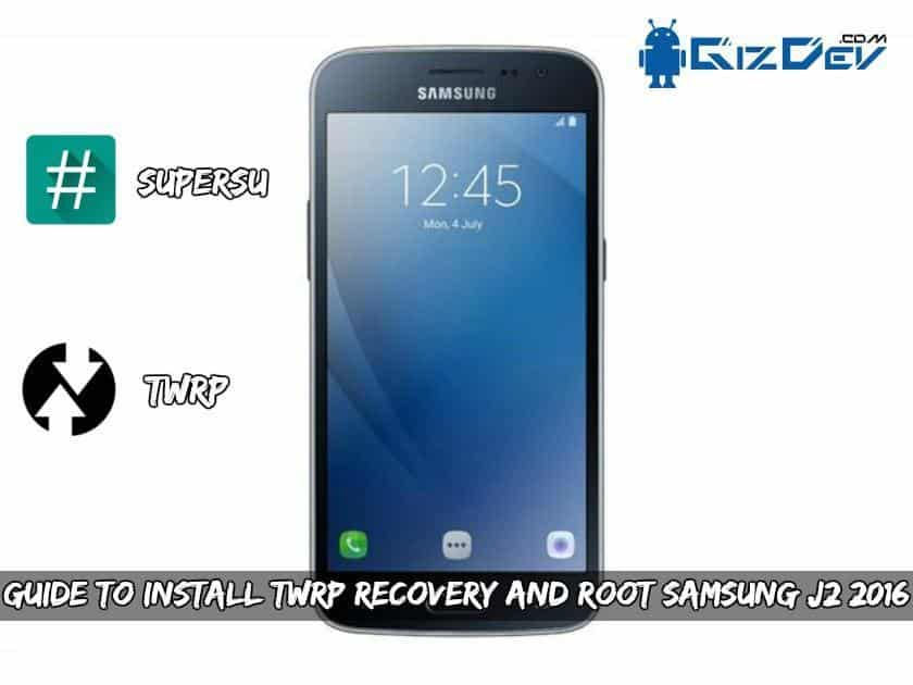 Guide To Install TWRP Recovery And Root Samsung J2 2016