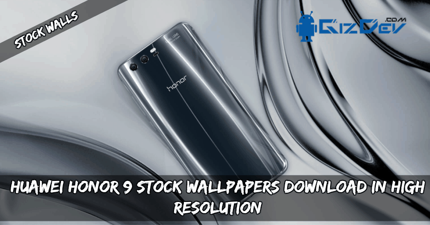 Huawei Honor 9 Stock Wallpapers Download In High Resolution
