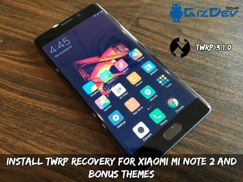 Install TWRP Recovery For Xiaomi Mi Note 2 And Bonus Themes - Install TWRP Recovery For Xiaomi Mi Note 2 And Bonus Themes