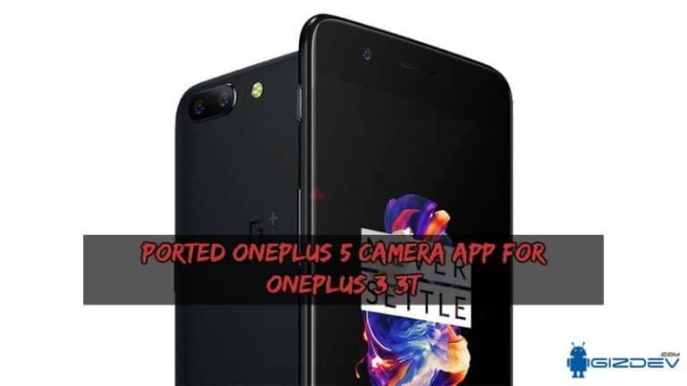 Ported OnePlus 5 Camera App For OnePlus 3/3T