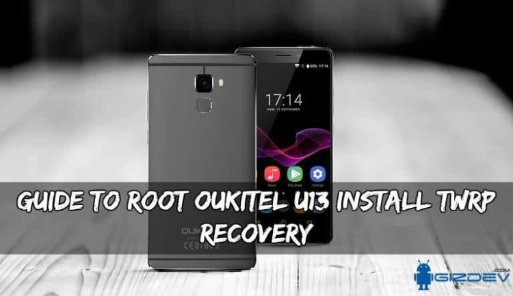 Root Oukitel U13 Install TWRP Recovery 750x433