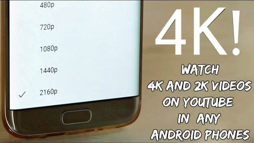 Watch 4K 2K Videos Youtube Android - How to Watch 4K and 2K Videos On YouTube In Any Android Phones