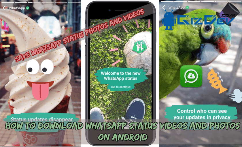 How To Download WhatsApp Status Videos And Photos On Android