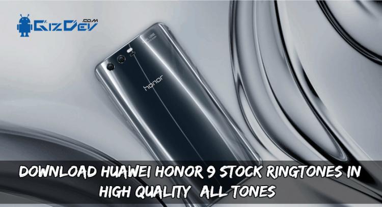 Honor 9 Ringtones