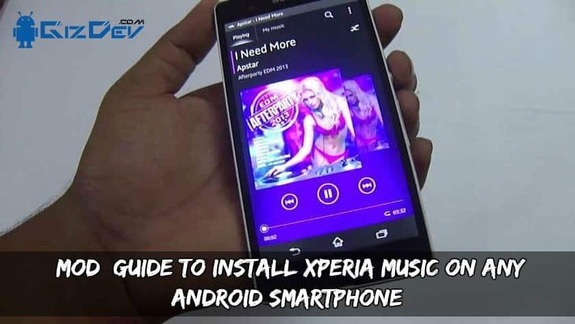 Install Xperia Music On Any Android Smartphone - [MOD] Guide To Install Xperia Music MOD On Any Android Smartphone