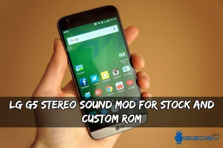 LG G5 Stereo Sound MOD For Stock And Custom ROM