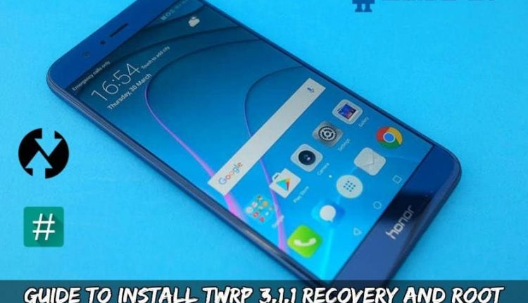 Guide To Install TWRP 3.1.1 Recovery And Root Honor 8 Pro (DUK)
