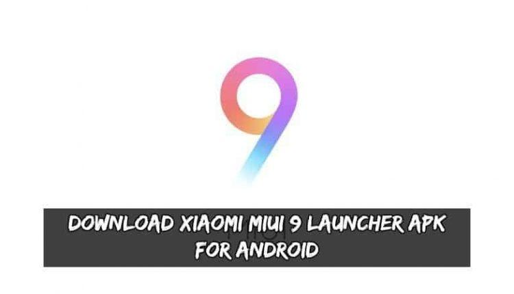 Xiaomi MIUI 9 Launcher