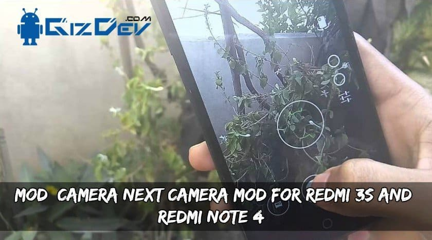 Camera Mod For Redmi 3S and Redmi Note 4 - [MOD] CAMERA NEXT Camera Mod For Redmi 3S and Redmi Note 4