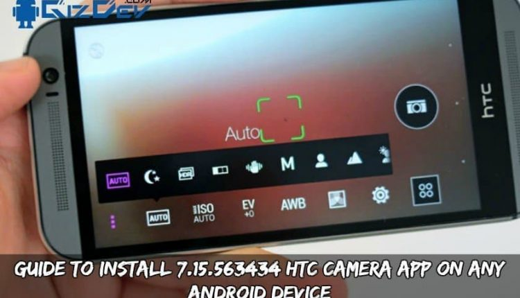 Guide To Install 7.15.563434 HTC Camera App On Any Android Device