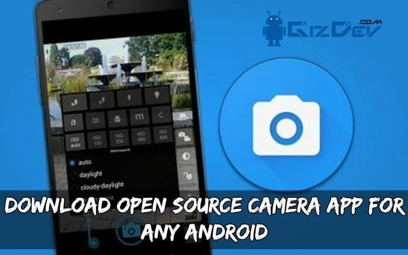 Open Source Camera App For Any Android - Download Open Source Camera App For Any Android