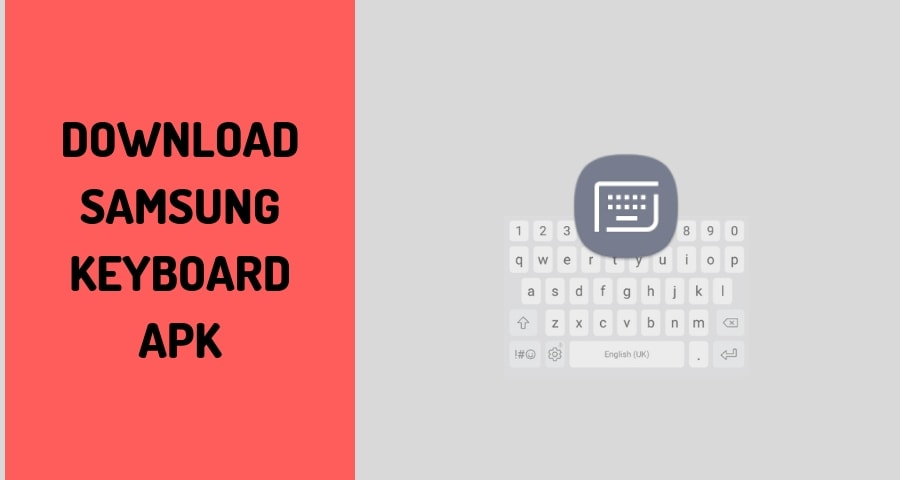 Download Samsung Keyboard APK (v3 3 20 22) For Any Android