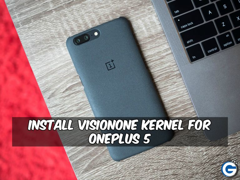 VisionOne Kernel For OnePlus 5