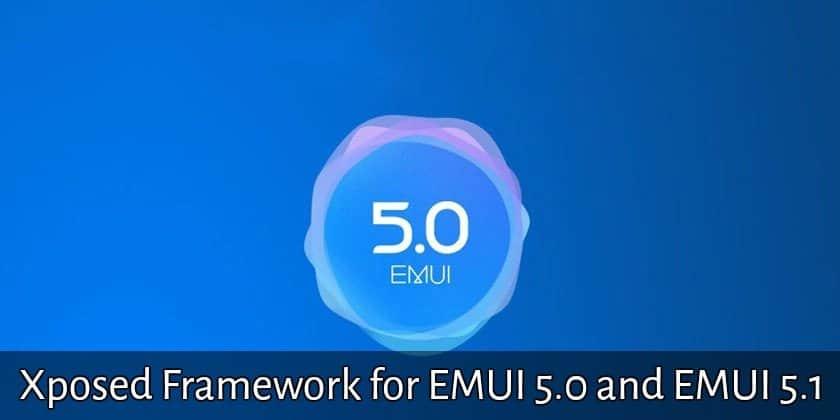 Xposed Framework EMUI 5.0 5.1 - Xposed Framework for EMUI 5.0 and EMUI 5.1 [Install Guide]