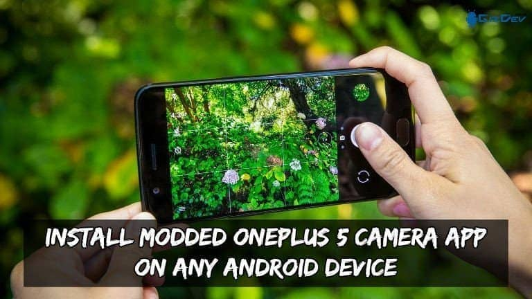 Install Modded OnePlus 5 Camera App On Any Android Device