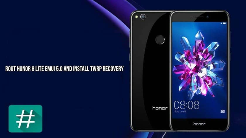 Root Honor 8 lite EMUI 5.0 - Root Honor 8 lite EMUI 5.0 and Install TWRP Recovery