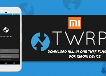 ALL In ONE TWRP Flasher Tool For XIAOMI Device 350x250