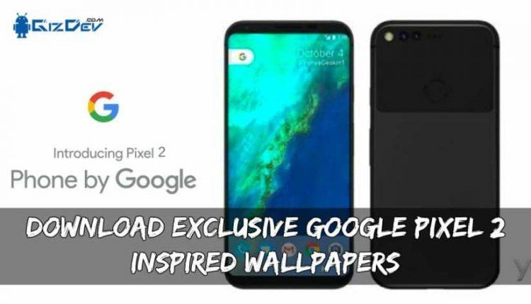 Download Exclusive Google Pixel 2 Inspired Wallpapers