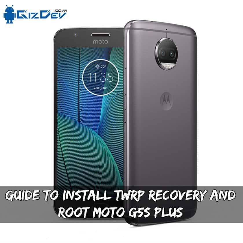 Install TWRP Recovery And Root Moto G5S Plus - Guide To Install TWRP Recovery And Root Moto G5S Plus