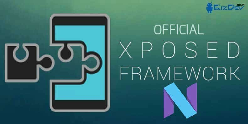 Official Android Nougat Xposed Framework