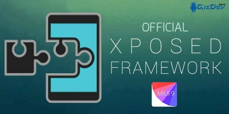 Xposed v88.1 Xposed Framework On MIUI 9 - Install Working Xposed v88.1 Xposed Framework On MIUI 9 [SDK24/25]