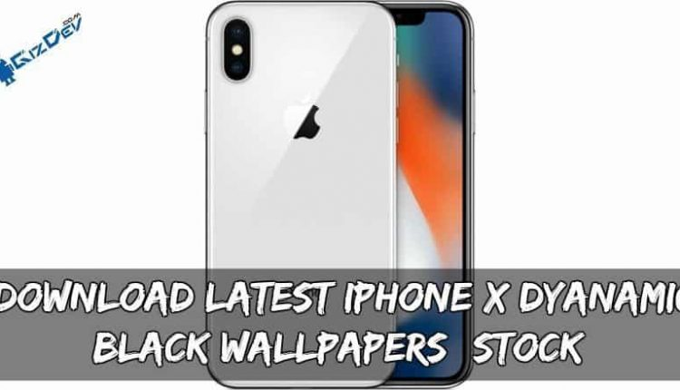 Download Latest iPhone X Dyanamic Black Wallpapers (Stock)