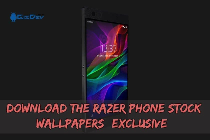 Download The RAZER Phone Stock Wallpapers (Exclusive)