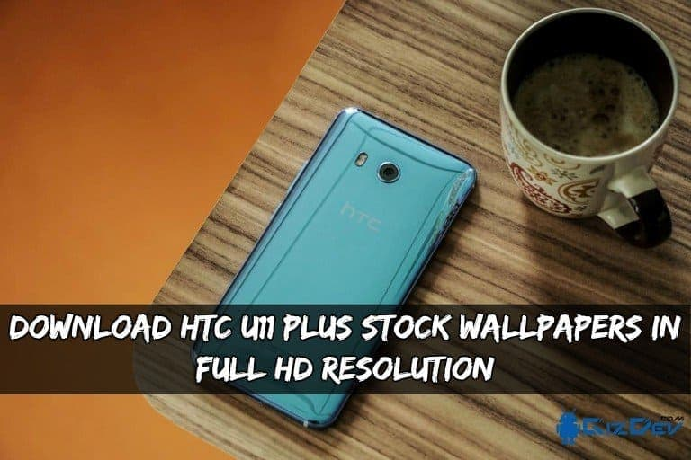 HTC U11 Plus Stock Wallpapers