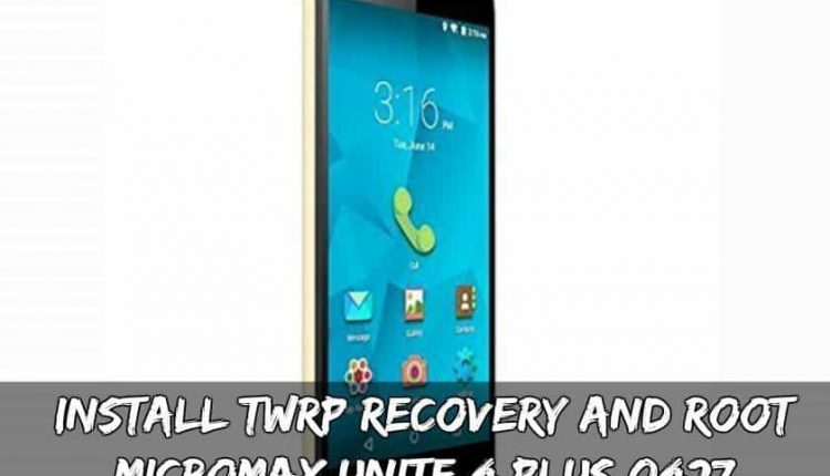Install TWRP Recovery And Root Micromax Unite 4 Plus Q427