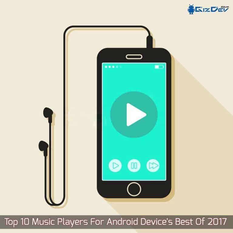 Top 10 Music Players For Android Device