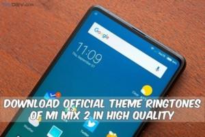 Theme Ringtones Of Mi Mix 2