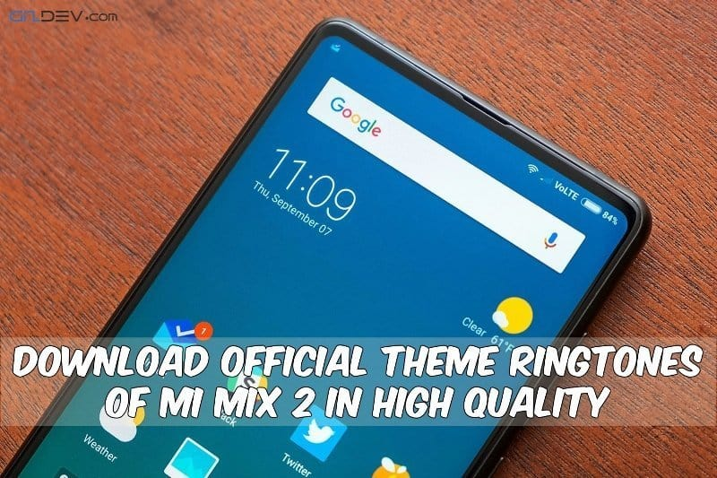Xiaomi Mi Mix 2 - Download Official Theme Ringtones Of Mi Mix 2 In High Quality
