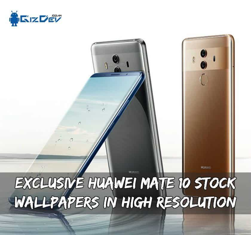Exclusive Huawei Mate 10 Stock Wallpapers In High Resolution