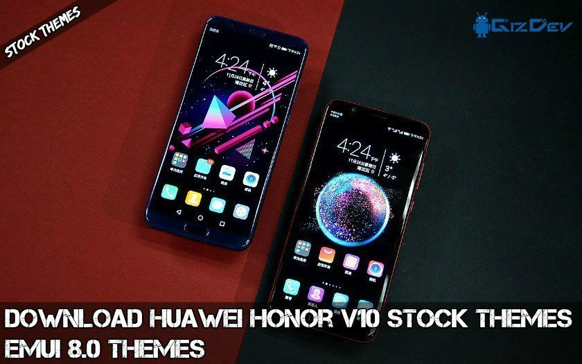 Huawei Honor V10 Stock Themes