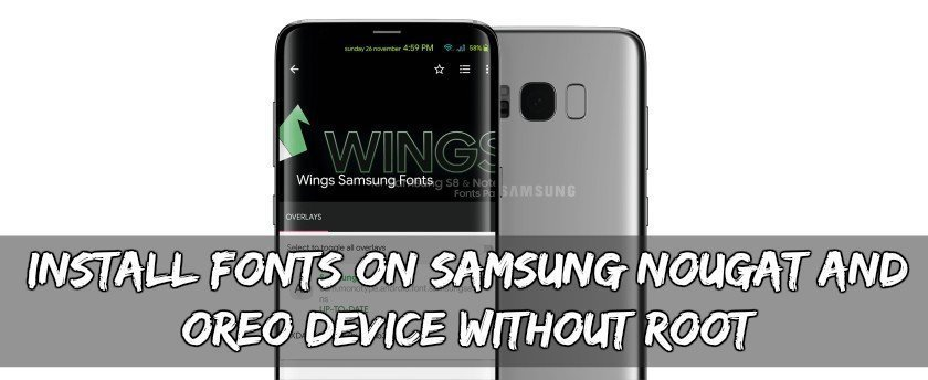 Install Fonts On Samsung Nougat And Oreo Device Without Root - Install Fonts On Samsung Nougat And Oreo Device Without Root