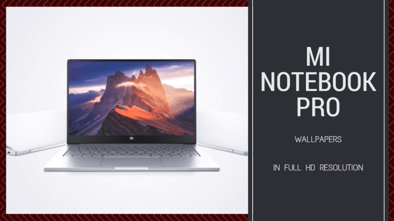 Download Mi Notebook Pro Wallpapers In Full Hd Resolution