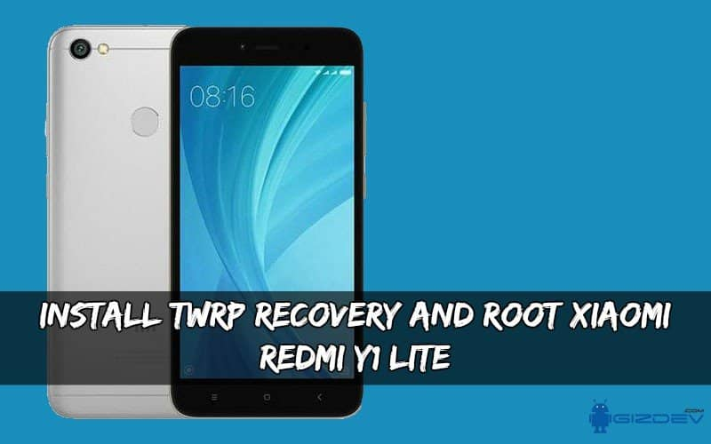 TWRP Recovery And Root Xiaomi Redmi Y1/Lite