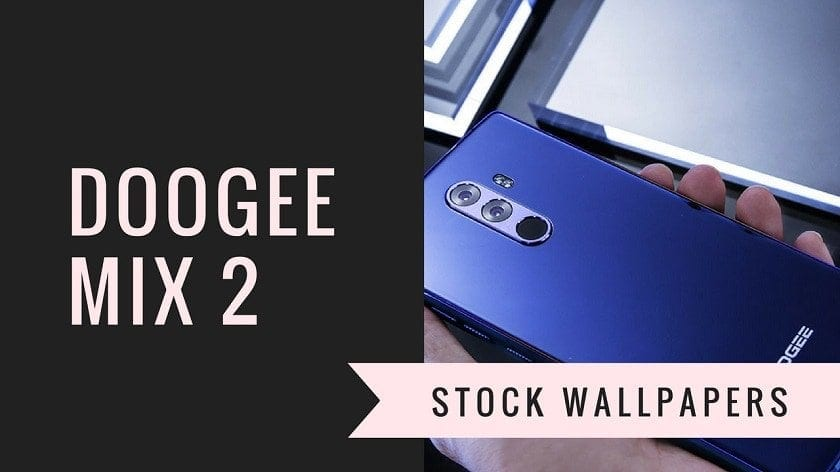 Download Doogee Mix 2 Stock Wallpapers In HD Resolution