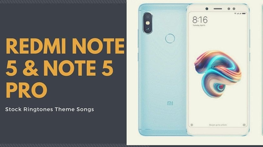 Download Exclusive Redmi Note 5 Pro Stock Ringtones Theme Songs