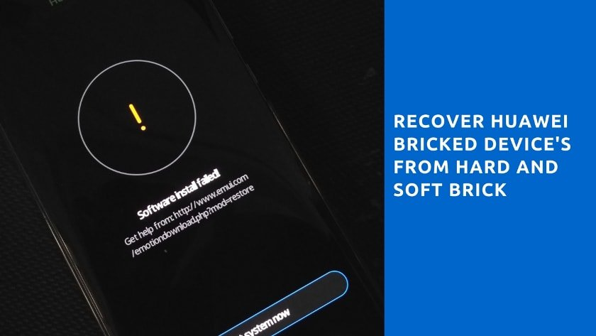 Recover Huawei Bricked devices - Guide To Recover Huawei Bricked device's from Hard and Soft Brick